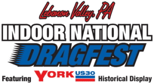 Indoor National Dragfest @ Lebanon Valley Exposition Center & Fairgrounds | York Springs | Pennsylvania | États-Unis